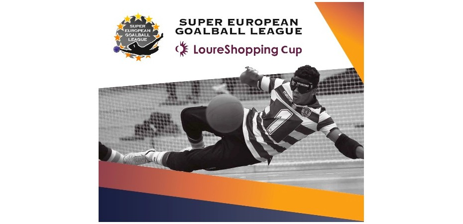 Superliga Europeia de Goalball LoureShopping Cup