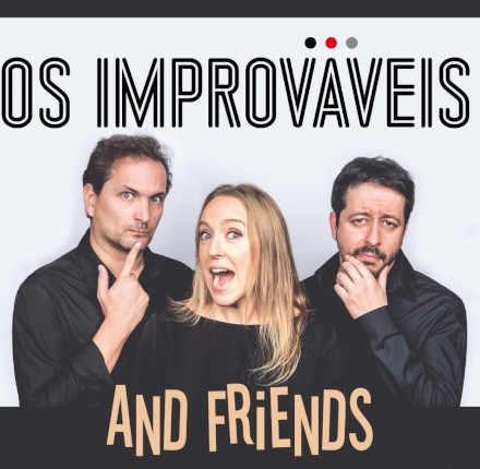 Os Improváveis & Friends | Stand-Up Comedy